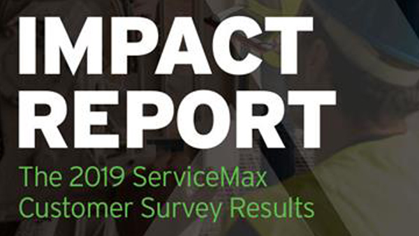 Impact Report: The 2019 ServiceMax Customer Survey Results
